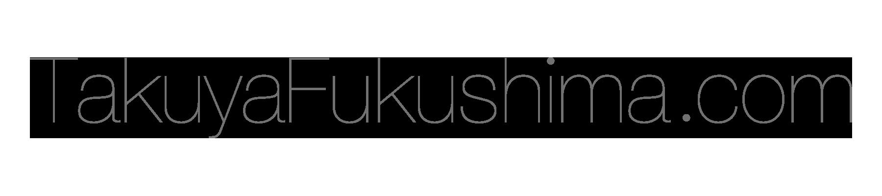 TakuyaFukushima.com